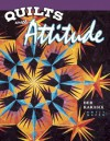 Quilts with Attitude - Deb Karasik