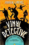 The Vinyl Detective - The Run-Out Groove: Vinyl Detective 2 - Andrew Cartmel