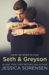 Seth and Greyson - Jessica Sorensen