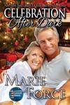 Celebration After Dark (Gansett Island Series, Book 14) - Marie Force