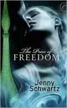The Price of Freedom - Jenny Schwartz