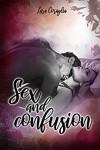Sex and confusion - Lara Coraglia