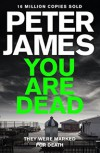 You Are Dead (Roy Grace) - Peter James
