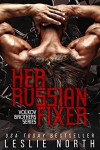 Her Russian Fixer - Leslie North