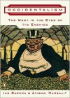 Occidentalism: The West in the Eyes of Its Enemies - Ian Buruma,  Avishai Margalit