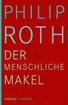 Der menschliche Makel: Roman - Philip Roth, Dirk van Gunsteren