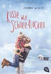 Küsse wie Schneeflocken - Joanna Wolfe