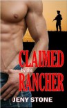 Claimed by the Rancher - Jeny Stone