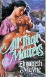 All That Matters - Elizabeth Mayne