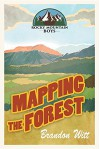 Mapping the Forest - Brandon Witt