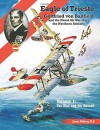 Eagle of Trieste: Gottfried von Banfield and the Naval Air War Over the Northern Adriatic in WWI - Volume 1: The Man and His Aircraft - James Wilberg,  M.D.