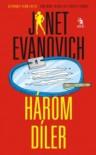 Három díler  - Janet Evanovich