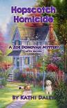 Hopscotch Homicide (Zoe Donovan Mystery) (Volume 16) by Kathi Daley (2015-08-01) - Kathi Daley