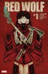 Red Wolf (2015-) #1 - Nathan Edmondson, Dalibor Talajic, Jeffrey Veregge