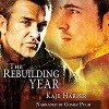 The Rebuilding Year - Kaje Harper, Kaje Harper, Gomez Pugh