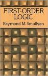 First-Order Logic - Raymond M. Smullyan