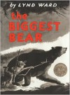 The Biggest Bear - Lynd Ward
