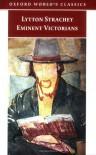 Eminent Victorians - Lytton Strachey, John Sutherland