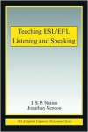 Teaching ESL/EFL Listening and Speaking - I.S.P. Nation