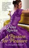 A Passion for Pleasure - Nina Rowan