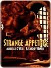 Strange Appetites (Aessyrian World Adventure, #5) - Michelle O'Neill,  Lindsey Bayer