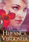 Herança de Vergonha (Trilogia da Herança #3) - Ana Beatriz Manso, Nora Roberts