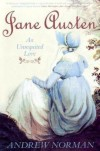 Jane Austen: An Unrequited Love (Essential Biographies) - Andrew Norman