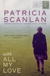 With All My Love - Patricia Scanlan