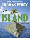 Island - Thomas Perry