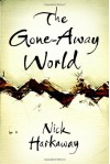 The Gone-Away World - Nick Harkaway