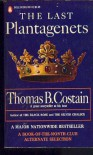 The Last Plantagenets - Thomas R. Costain