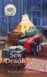 Sew Deadly - Elizabeth Lynn Casey