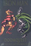 Iron Man vs. Doctor Doom: Doomquest (Marvel Premiere Classic) - David Michelinie, Bob Layton, John Romita Jr.