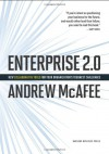 Enterprise 2.0: New Collaborative Tools for Your Organization's Toughest Challenges (Audio) - Andrew McAfee, Erik Synnestvedt