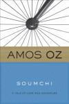 Soumchi - Amos Oz, Quint Buchholz, Penelope Farmer
