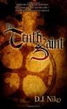 The Tenth Saint: Book One (Sarah Weston Chronicles) - D J Niko