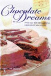 Chocolate Dreams: Recipes for Chocolate Lovers - Arness Lorenz
