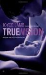 True Vision - Joyce Lamb