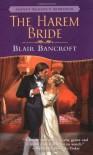 The Harem Bride - Blair Bancroft