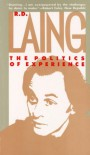 The Politics of Experience/The Bird of Paradise - R.D. Laing