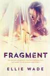 Fragment - Ellie Wade