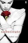 Substitute - Isobel Rey