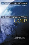 Is That Really You, God? - Loren Cunningham, Janice Rogers