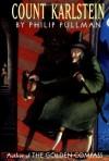 Count Karlstein - Philip Pullman, Diana Bryan