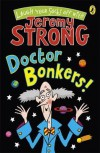 Doctor Bonkers! - Jeremy Strong, Rowan Clifford