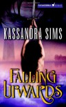 Falling Upwards - Kassandra Sims
