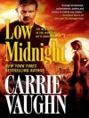 Low Midnight - Carrie Vaughn, Marguerite Gavin