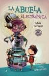 La Abuela Electronica - Silvia Schujer