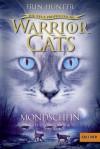 Warrior Cats - Die neue Prophezeiung. Mondschein -