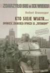 Kto sieje wiatr... Opowieść żołnierza dywizji SS `Totenkopf` - Herbert Brunnegger